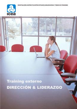 Training externo DIRECCIÓN & LIDERAZG ng externo CIÓN