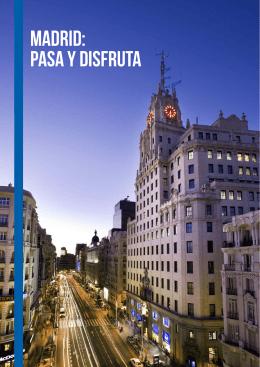 Madrid: pasa y disfruta