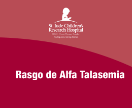Rasgo de Alfa Talasemia - St. Jude Children`s Research Hospital