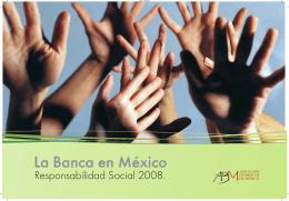 Responsabilidad Social 2008 - Asociación de Bancos de México
