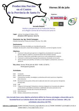 Viernes 30 de julio - Centro de Información de Actividades Porcinas