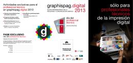 sólo para profesionales técnicos de la impresión digital graphispag