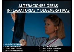 alteraciones óseas inflamatorias y degenerativas