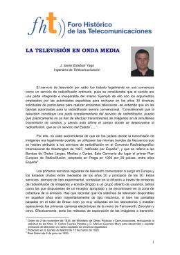 LA TELEVISIÓN EN ONDA MEDIA - Colegio Oficial Ingenieros de