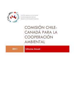 Informe 2011 de la Comisión Chile Canadá para la Cooperación
