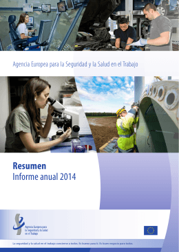 Informe anual 2014 - European Agency for Safety & Health at Work