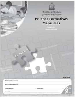 Pruebas Formativas Mensuales: Español y Matemáticas, sexto grado