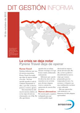 La crisis se deja notar Pyrene Travel deja de operar