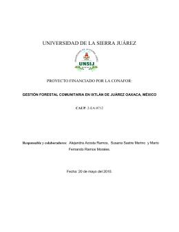 Gestión Forestal Comunitaria en Ixtlán de Juárez Oaxaca