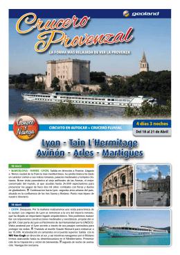Lyon - Tain L´Hermitage Aviñón - Arles - Martigues