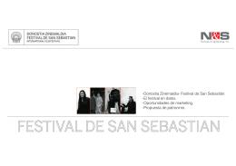 -Donostia Zinemaldia- Festival de San Sebastián.