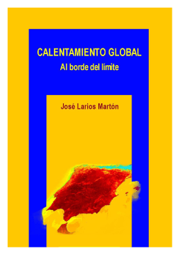 Calentamiento Global. Al borde del límite