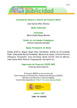 Coordinación General y Edición del Proyecto Media Juan