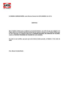 D. MANUEL CARIDAD MUIÑO, como Director General de LICO