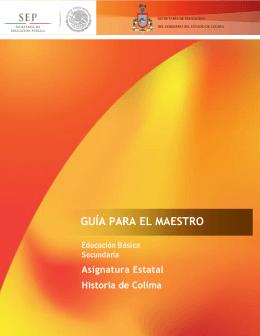 guía para el maestro - Secretaría de Educación del Estado de Colima