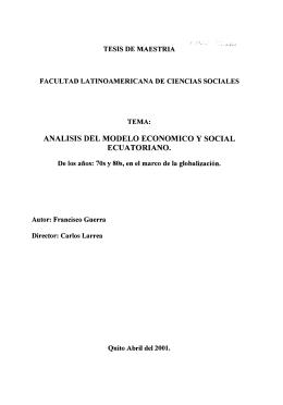 ANALISIS DEL MODELO ECONOMICO y SOCIAL ECUATORIANO.