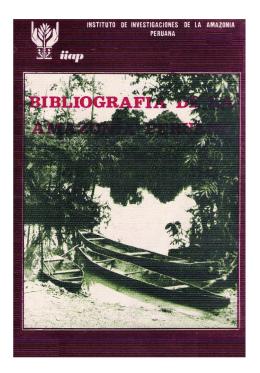 BIBLIOGRAFÍA DE LA AMAZONIA PERUANA