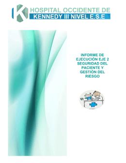 informe de ejecución eje 2 seguridad del paciente y gestiòn del riesgo