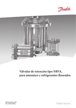 Válvulas de retención tipo NRVA, para amoníaco y refrigerantes