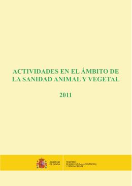 Actividades en el ámbito de la Sanidad Animal y Vegetal, año 2011