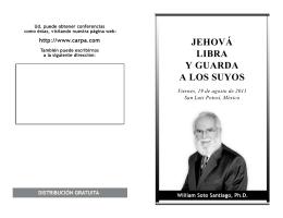 JEHOVÁ LIBRA Y GUARDA A LOS SUYOS