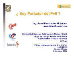 ¿ Soy Portador de IPv6 ? - IPv6 México