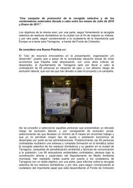 """""""Una campaña de promoción de la recogida selectiva y de los"""