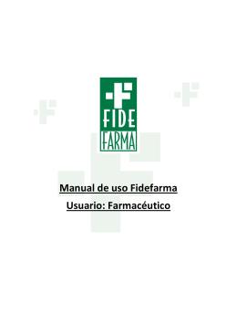 Manual de uso Fidefarma Usuario: Farmacéutico