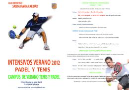 cursos intensivos verano 2012 padel y tenis campus de verano