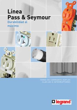 Línea Pass & Seymour