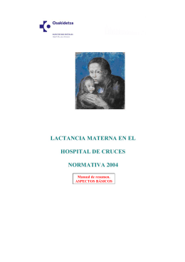 Promoción de la lactancia materna. Normativa 2004. Hospital
