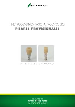 INSTRUCCIONES PASO A PASO SOBRE PILARES PROVISIONALES