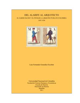 DEL ALARIFE AL ARQUITECTO - Universidad Nacional de Colombia
