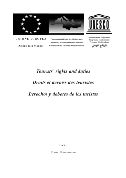 Tourists` rights and duties Droits et devoirs des touristes Derechos y