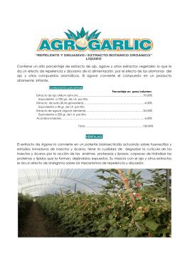 Contiene un alto porcentaje de extracto de ajo, agave y otros