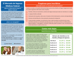Get Ready to Enroll Prepárese para inscribirse Lower Costs Costos