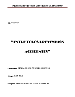 """ENTRE TODOS PREVENIMOS ACCIDENTES"" ACCIDENTES"""