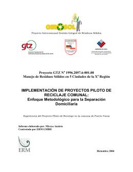 Implementación de proyectos piloto de reciclaje comunal