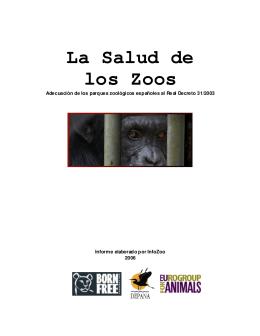 Infozoos. La Salud de los Zoológicos Españoles