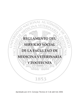 REGLAMENTO DEL SERVICIO SOCIAL DE LA - FMVZ-UNAM