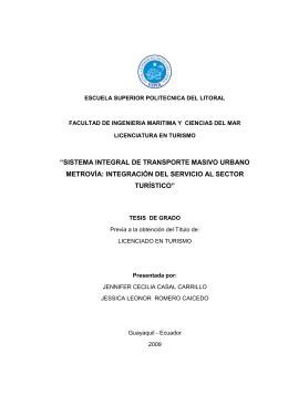 sistema integral de transporte masivo urbano metrovía: integración