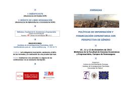 PARA MÁS INFORMACIÓN: - Universidad Complutense de Madrid