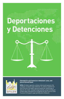 Deportaciones y Detenciones - San Francisco Immigrant Legal and