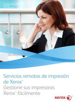 Servicios remotos de impresión de Xerox® Gestione sus impresoras
