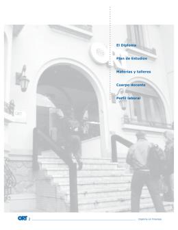 2 El Diploma Plan de Estudios Materias y talleres Cuerpo docente