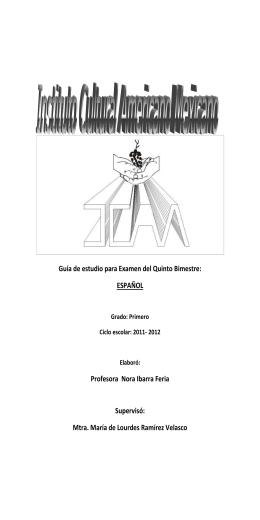 Guía de estudio para Examen del Quinto Bimestre: ESPAÑOL