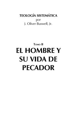 EL HOMBRE Y SU VIDA DE PECADOR