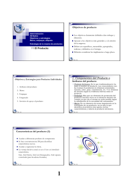 Objetivos de producto 1. Componentes del Producto o