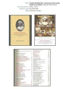 Título: Teodoro Bardají Más : el precursor de la cocina moderna en