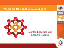 Presentación del Programa Nacional Escuela Segura
